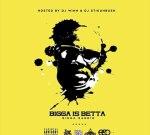 DJ Winn & DJ Stikuhbush – Bigga Is Betta (The Best Of Bigga Rankin)
