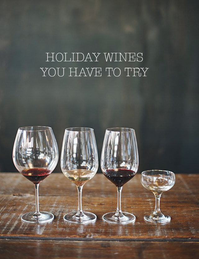 holiday wines you have to try by M Loves M