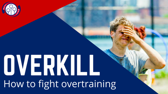 Overkill: How to Fight Overtraining