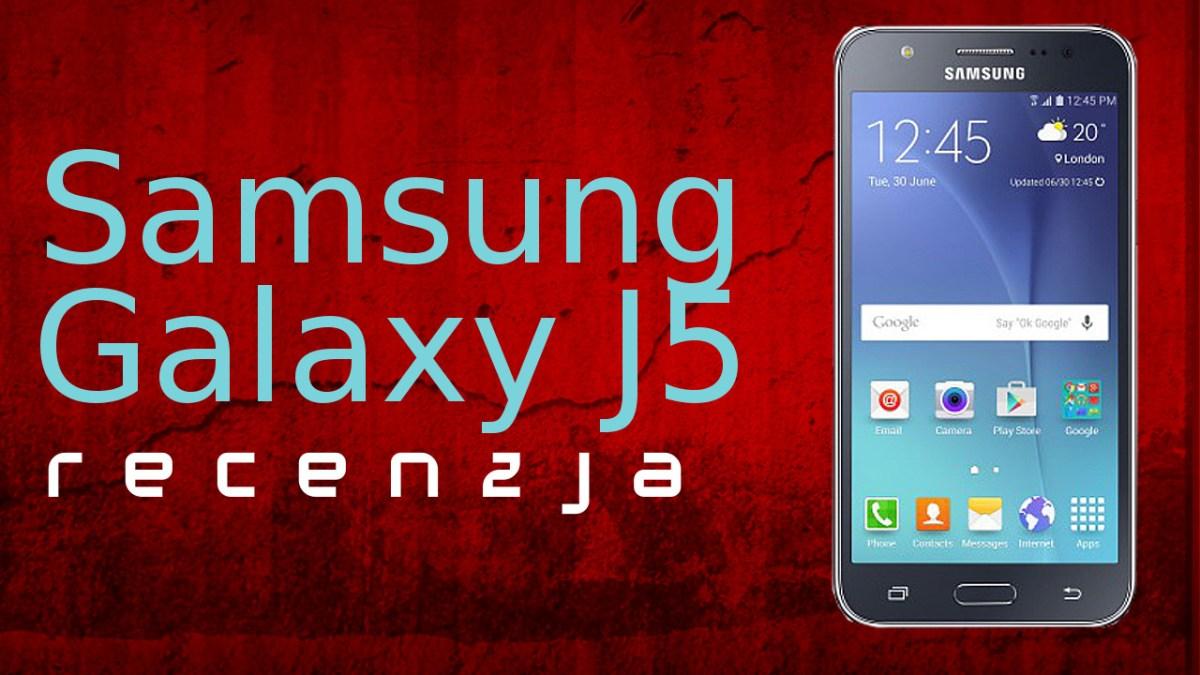 Samsung może być dobry! Średnia półka potrafi zdziwić - Test Samsung Galaxy J5