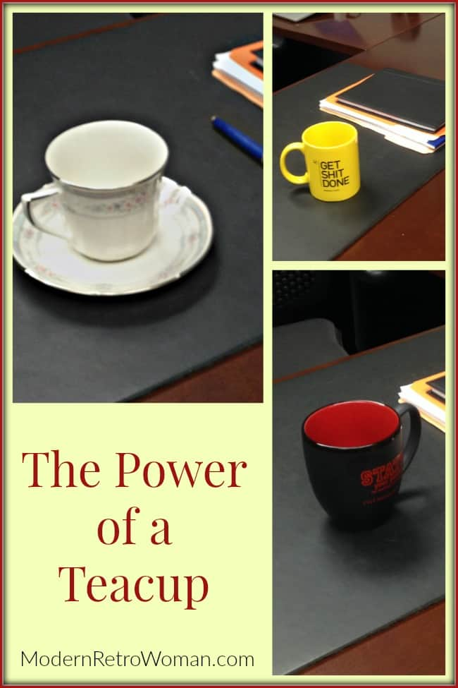 The Power of a Teacup