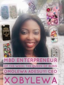 MBD Enterpreneur Of The Week: Meet The Queen Of Bling Omolewa Adesuyi CEO Xobylewa