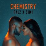 After Days Of Teasing Fans With Prewedding Like Photos, Simi And Falz Reveal EP-CHEMISTRY