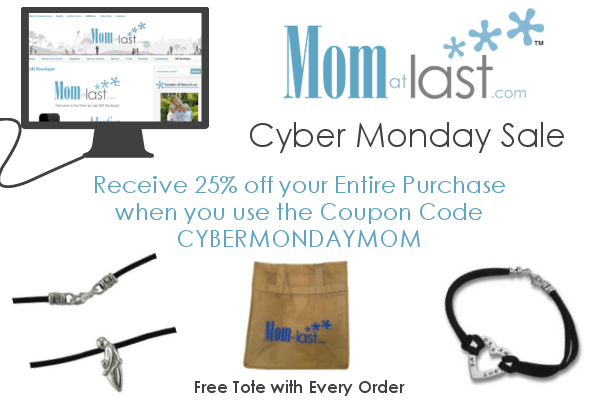 Cyber Monday on Mom at Last