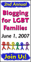 Blogging for LGBT Families Day 2007