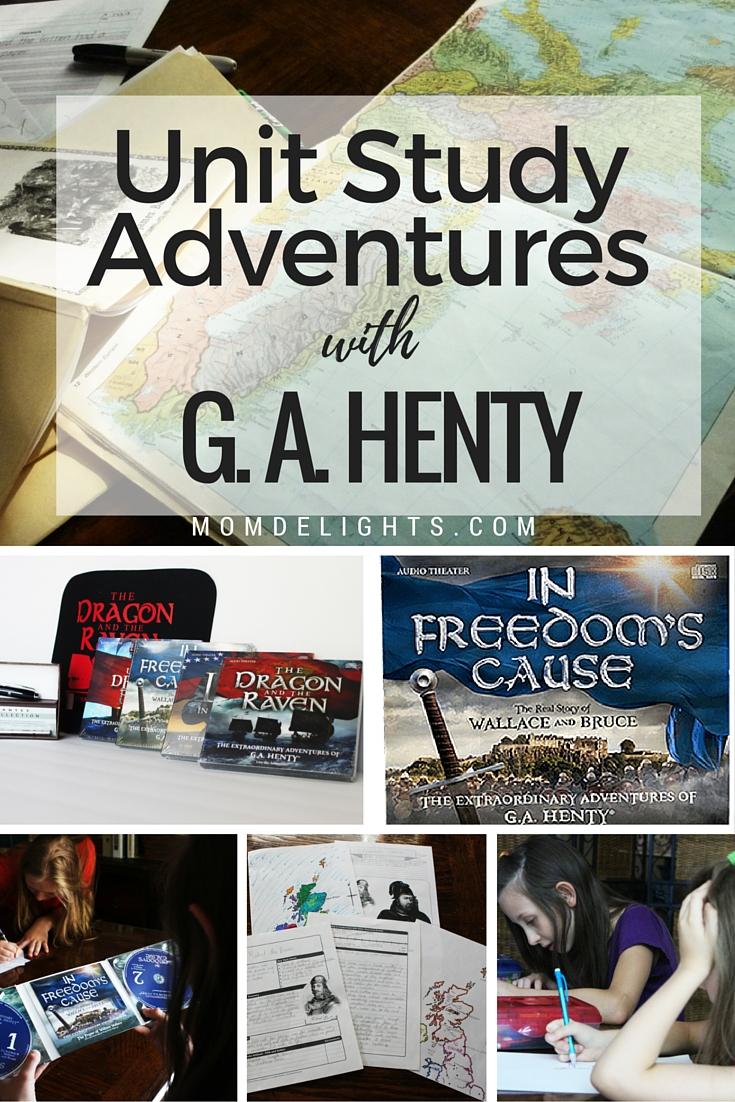 Unit Sstudy Adventures with G. A. henty, homeschooling unit studies, history unit studies