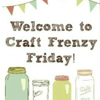 Craft Frenzy Friday (August 20)