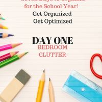 Back To School Organize to Optimize - Bedroom Clutter