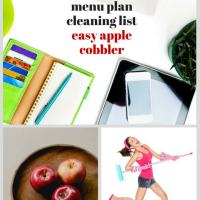 Easy Apple Cobbler Recipe, Menu Plan and Cleaning List
