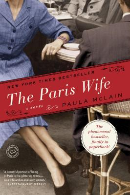 The Paris Wife by Paul McLain