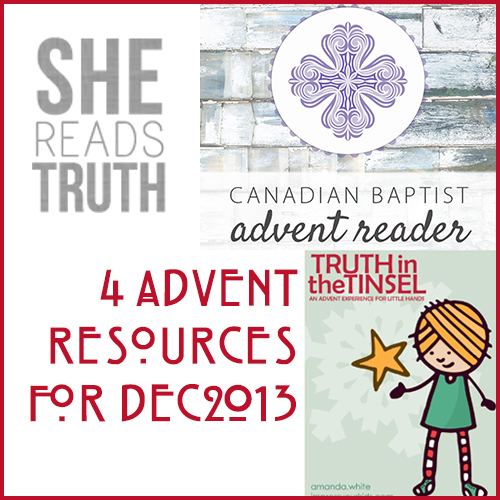 4 Advent Resources for December 2013