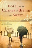 Hotel on the Corner of Bitter and Sweet | #MomsReading book choice for March 2015