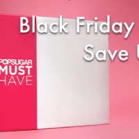 Popsugar Must Have Box Black Friday Coupons!