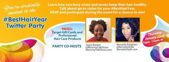 Join @MommyTalkShow @BernettaStyle for #BestHairYear Twitter Party