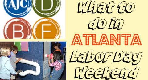 What to do in Atlanta Labor Day Weekend
