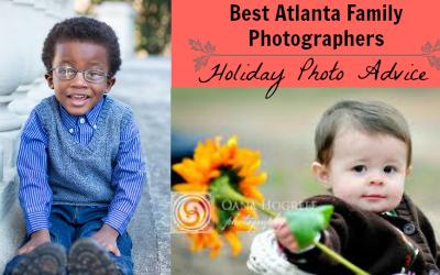 Best Atlanta Family Photographers: Holiday Photo Advice