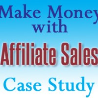 How to make money with affiliate sales - a case study