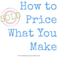 How to Price What You Make