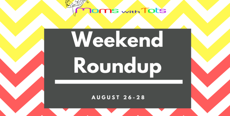 Maryland Events for the Littles: Aug 26-28