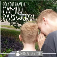 For Kids & Family: Do You Have a Family Password?