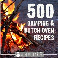 500+ FREE Camping Recipes + Dutch Oven Recipes