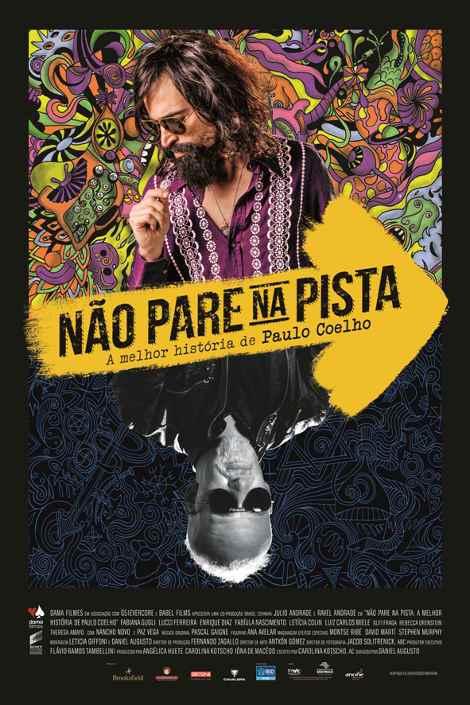 Poster do filme Não pare na pista - A melhor história de Paulo Coelho