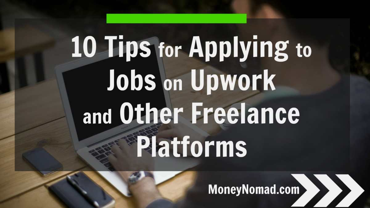 10 Tips for Applying to Jobs on Upwork, Elance, and other Freelance Websites