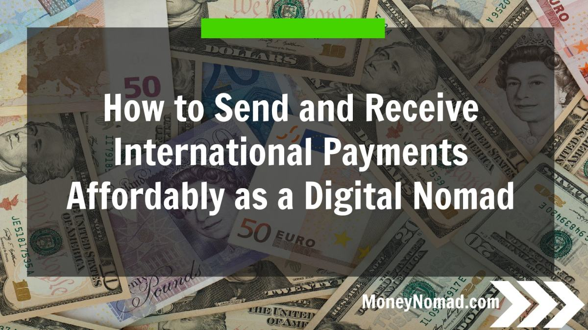 How to Send and Receive International Payments Affordably