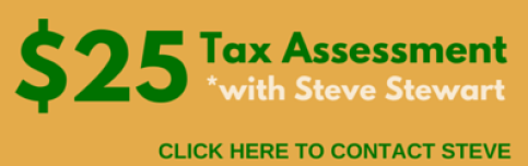CONTACT STEVE for tax assessment review