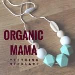 Organic Mama Teething Necklace