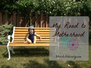 My Road to Motherhood