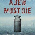A-Jew-Must-Die