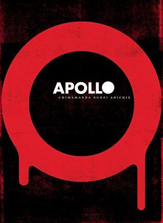 "Chimamanda Ngozi Adichie: ""Apollo"""