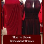 How to Choose Bridesmaid Dresses that can be Worn After the Wedding