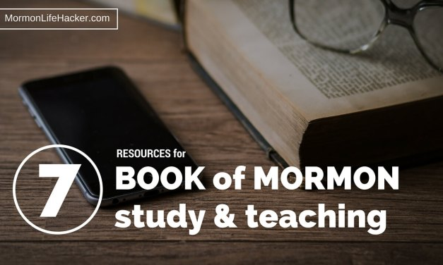 7 Free Resources for Studying or Teaching the Book of Mormon