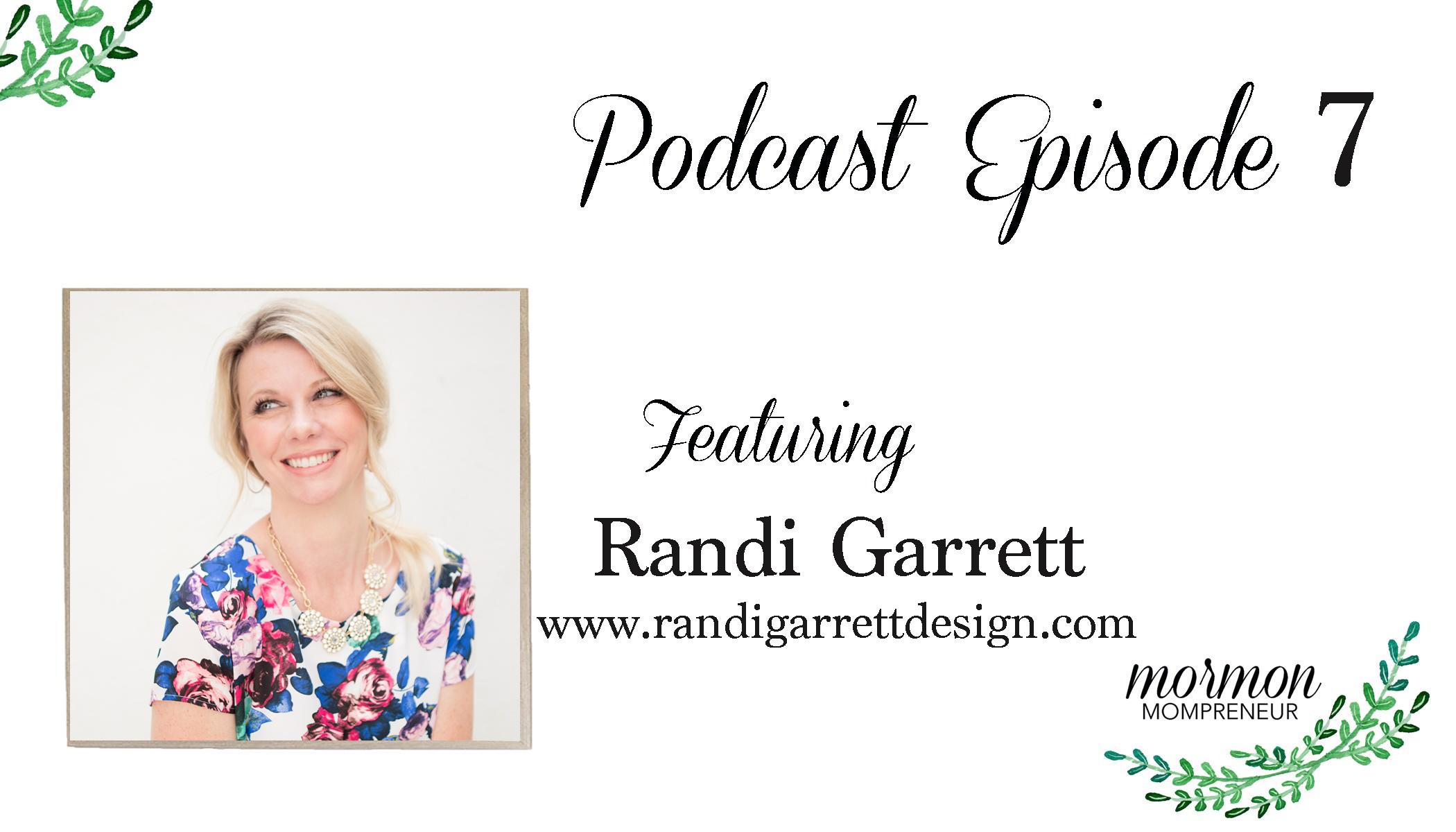 Mormon Mompreneur Podcast Randi Garrett Design