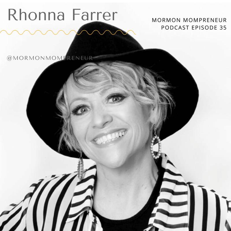 Episode 35 Rhonna Farrer from Rhonna Designs App for Mormon Mompreneur