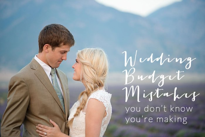 top 3 wedding budget mistakes brides don't know they're making