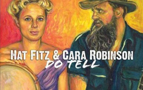 CD REVIEW – Hat Fitz & Cara Robinson – Do Tell
