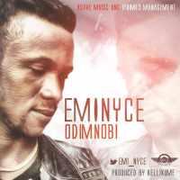 Eminyce [@emi_nyce] - Odimnobi [prod. Kellikume] : Music