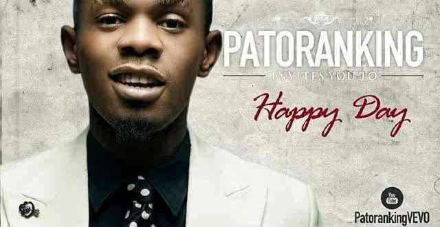 Patoranking [@patorankingfire] – Happy Day : mp3 + Video [dl]