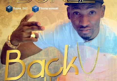 Tbonez [@tbone_duza] – Back It Up : Video