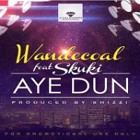 Download: Wande Coal [@wandecoal] – Aye Dun ft. Skuki [prod. Shizzi] : Music