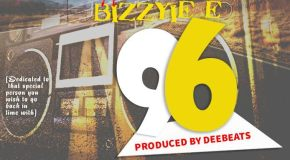 "Bizzyie E ft Wichyskills – ""96"""