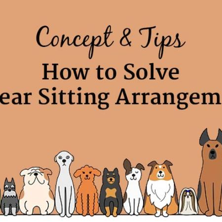 How-to-Solve-Linear-Sitting-Arrangement
