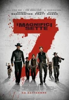 I Magnifici Sette Trailer e Trama – Nuovi film Settembre 2016