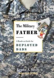 Brott, Military Father