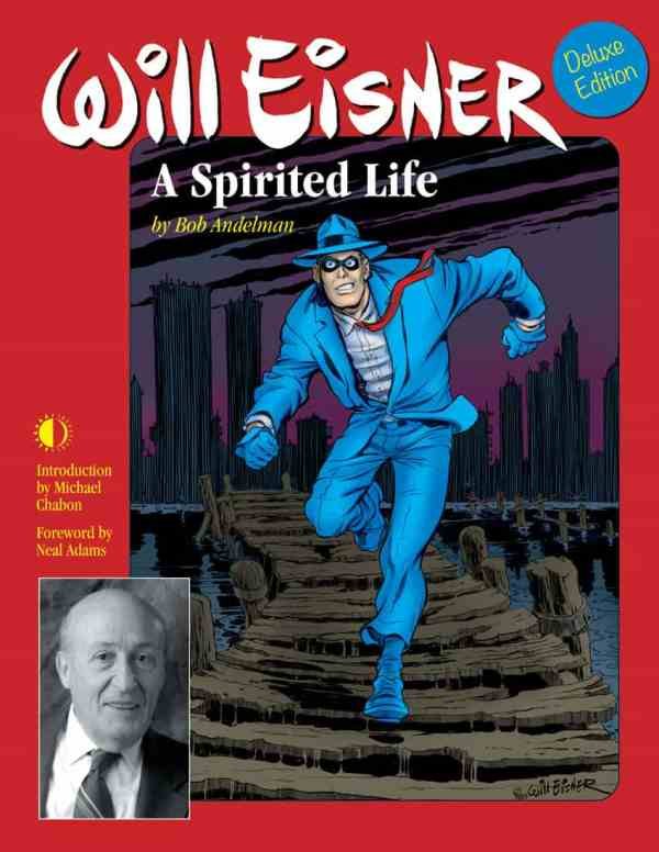 Will Eisner: A Spirited Life by Bob Andelman, Mr. Media Interviews