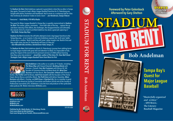 Stadium For Rent by Bob Andelman, Tropicana Field, Tampa Bay Rays
