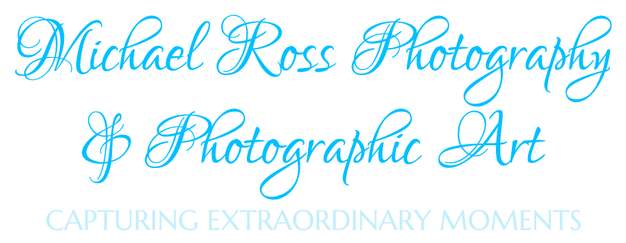 Michael Ross Photography & Photographic Art